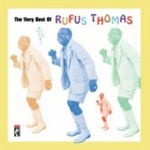 The Very Best Of Rufus Thomas (CD)