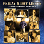 Friday Night Lights - Original Television Soundtrack (CD)