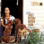 The Best Of Tracy Nelson & Mother Earth (CD)