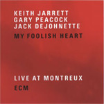 My Foolish Heart - Live At Montreux (2CD)