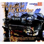 The Roots Of Ry Cooder (CD)