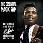The Essential Magic Sam: The Cobra And Chief Recordings 1957-1961 (CD)