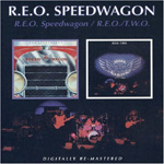 REO Speedwagon/R.E.O. T.W.O. (2CD)