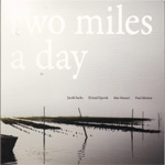 Two Miles A Day (CD)
