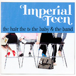 The Hair, The TV, The Baby & The Band (CD)