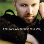 En Introduktion Till Tomas Andersson Wij (CD)