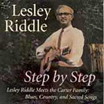 Step By Step: Lesley Riddle Meets The Carter Family (CD)