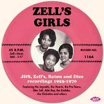 Zell's Girls - J&S, Zell's, Baton And Dice Recordings 1955-1970 (CD)