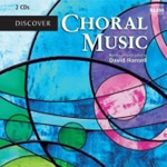 Discover Choral Music (CD)
