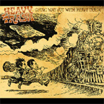 Going Way Out With Heavy Trash (CD)