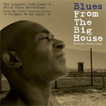 Blues From The Big House - Southern Prison Songs (2CD)