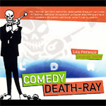 Comedy Death Ray (2CD)