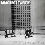 Exile On Mainstream - A Decade Of Matchbox Twenty (CD)