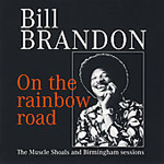 On The Rainbow Road - The Muscle Shoals And Birmingham Sessions (CD)