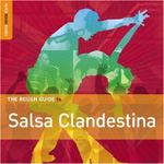 The Rough Guide To Salsa Clandestina (CD)