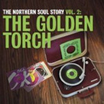 The Northern Soul Story Vol 2: The Golden Torch (CD)