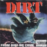From Dirt We Come (CD)