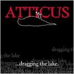 Atticus...Dragging The Lake (CD)