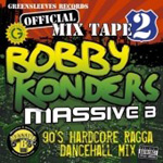 90's Hardcore Ragga Dancehall Mix 2 (CD)