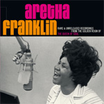Rare & Unreleased Recordings From The Golden Reign Of The Queen Of Soul (2CD)