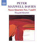 Maxwell Davies: Naxos Quartets Nos 7 and 8 (CD)