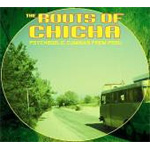 The Roots Of Chicha: Psychedelic Cumbias From Peru (CD)