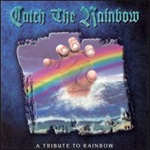 Catch The Rainbow: A Tribute To Rainbow (CD)