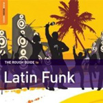 The Rough Guide To Latin Funk (CD)