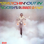 Stretchin' Out In Bootsy's Rubber Band (CD)
