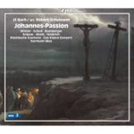 Bach: St. John Passion (1851 Schumann Version) (2SACD)
