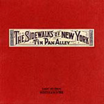 The Sidewalks Of New York: Tin Pan Alley (CD)