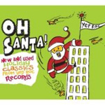 Oh Santa! New & Used Holiday Classics (CD)