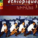 Ethiopiques Vol. 3: Golden Years Of Modern Ethiopian Music (CD)