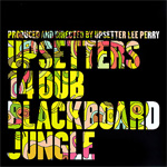Upsetters 14 Dub Blackboard Jungle (CD)