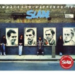 Whatever Happened To Slade? (Remastered) (CD)