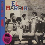 El Barrio - Sounds From The Spanish Harlem Streets (CD)