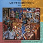 The Art Of Field Recording - Volume 1 (4CD)