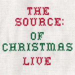 The Source: Of Christmas Live (2CD)