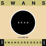 Swans Are Dead (Live 1995-1997) (2CD)