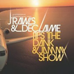 It's The Dank & Jammy Show (CD)