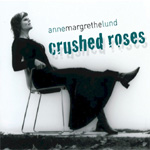Crushed Roses (CD)