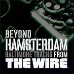 Beyond Hamsterdam: Baltimore Tracks From The Wire (CD)