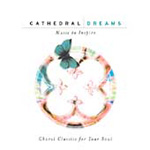 Cathedral Dreams (2CD)