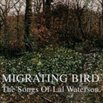Migrating Birds - The Songs Of Lal Waterson (CD)