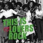 This Is Lovers Rock 1978-1988 (CD)