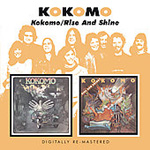 Kokomo/Rise And Shine! (2CD)