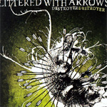Littered With Arrows (CD)
