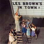 Les Brown's In Town!/Les Brown's In Town! (CD)