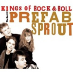Kings Of Rock & Roll - The Best Of Prefab Sprout (2CD)