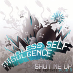 Shut Me Up: The Remixes Plus 3 EP (CD)
